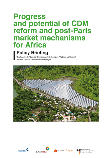 Progress and potential of CDM reform and post-Paris market mechanisms for Africa